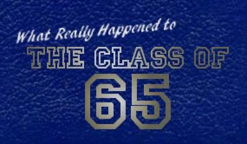 What Really Happened To the Class Of '65? next episode air date poster