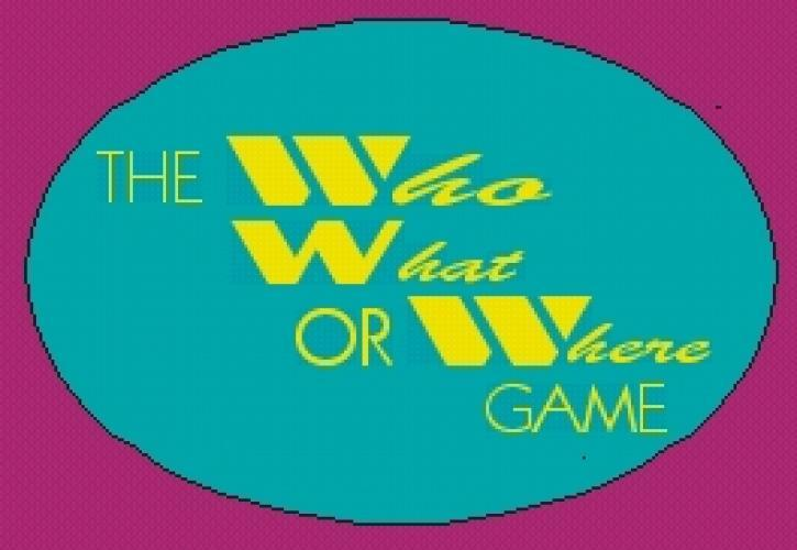 The Who, What or Where Game next episode air date poster