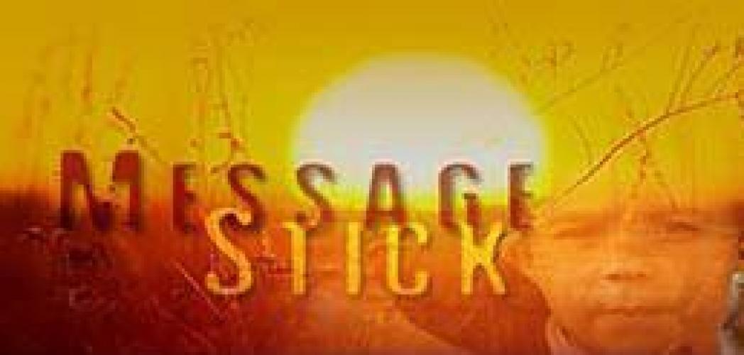 Message Stick next episode air date poster