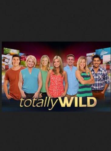 Totally Wild next episode air date poster
