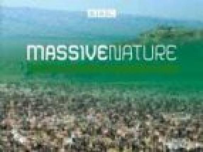 Massive Nature next episode air date poster