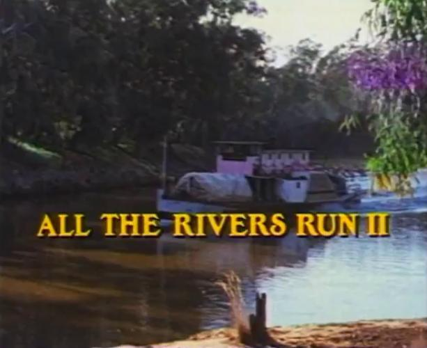 All the Rivers Run 2 next episode air date poster