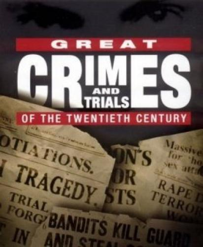 Great Crimes and Trials next episode air date poster