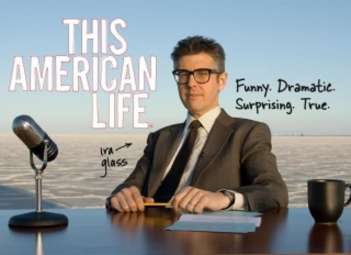 This American Life next episode air date poster