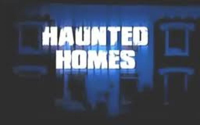 Haunted Homes next episode air date poster