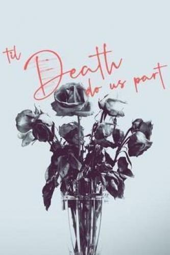 'Til Death Do Us Part next episode air date poster