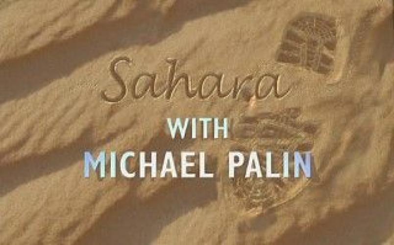 Michael Palin - Sahara next episode air date poster