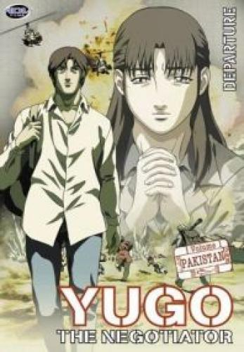 Yugo the Negotiator next episode air date poster