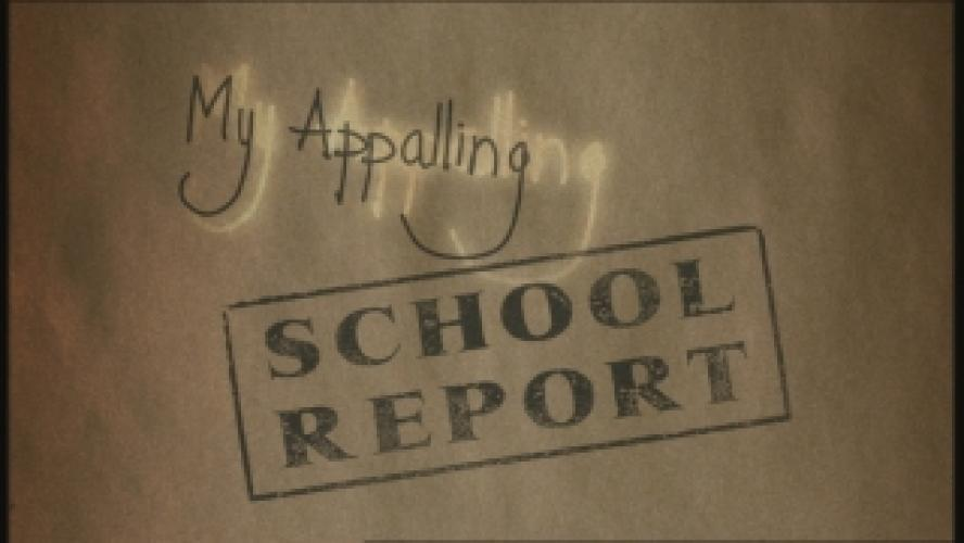 My Appalling School Report next episode air date poster
