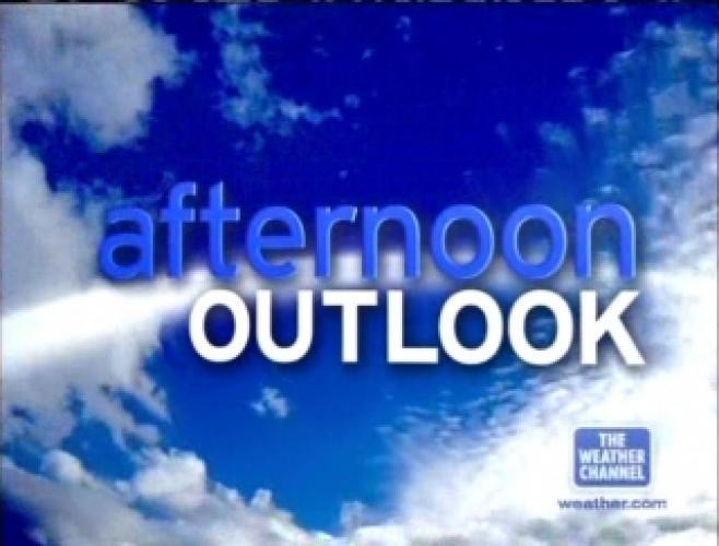 Afternoon Outlook next episode air date poster