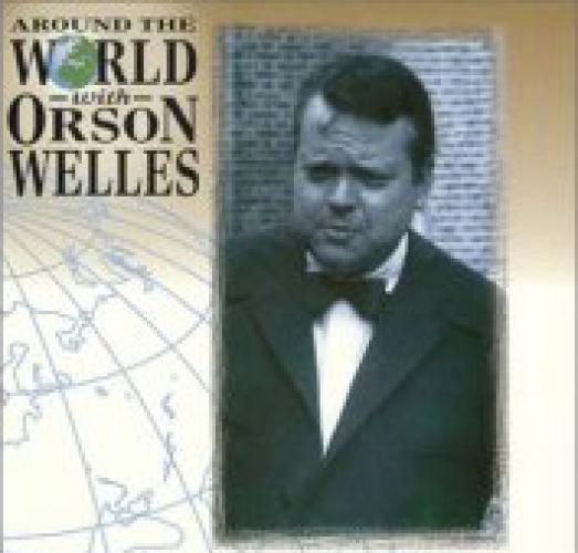 Around the World with Orson Welles next episode air date poster