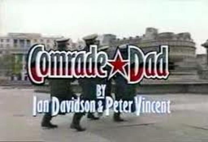 Comrade Dad next episode air date poster