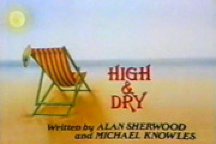 High And Dry next episode air date poster