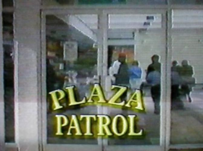 Plaza Patrol next episode air date poster