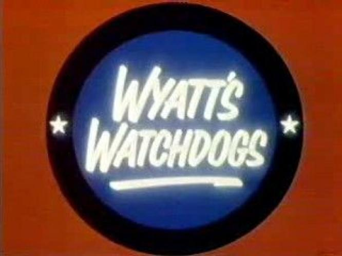 Wyatt's Watchdogs next episode air date poster