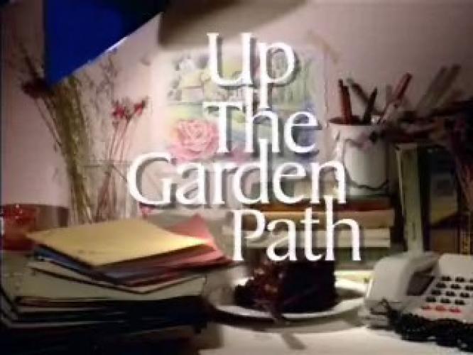 Up The Garden Path next episode air date poster