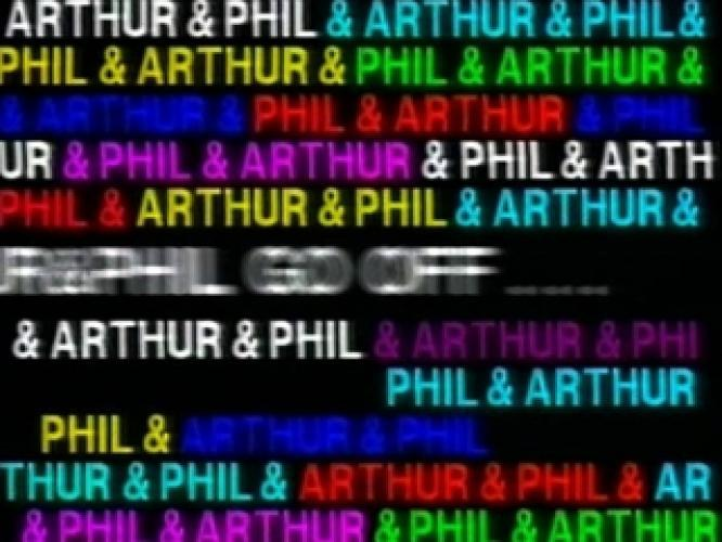 Arthur And Phil Go Off... next episode air date poster