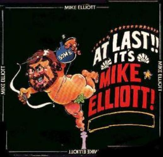At Last...It's Mike Elliott next episode air date poster