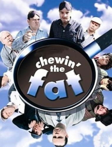 Chewin' The Fat next episode air date poster
