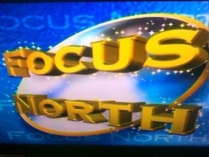 Focus North next episode air date poster