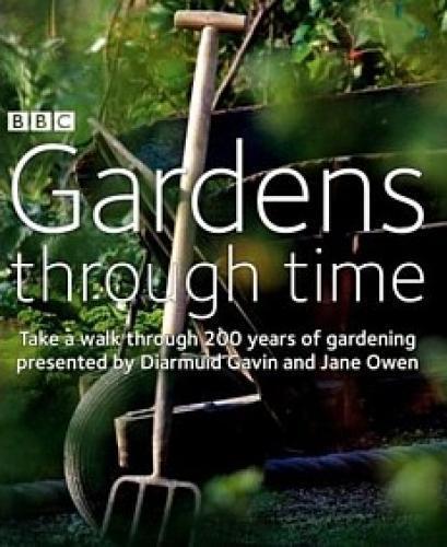 Gardens Through Time next episode air date poster