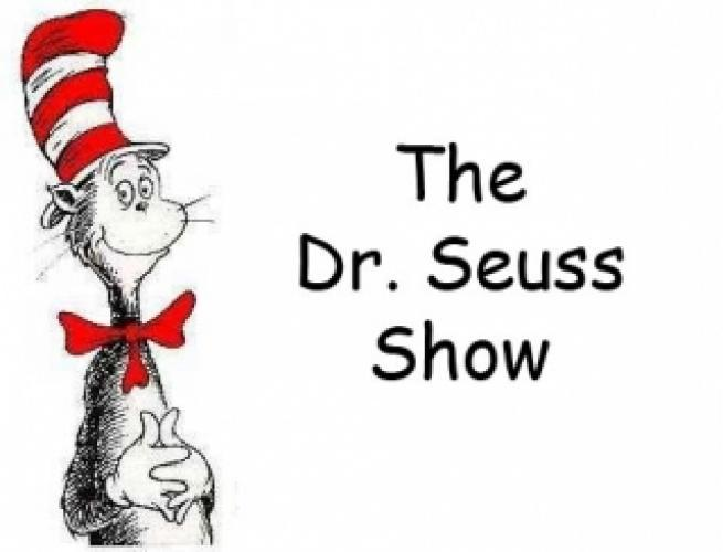 The Dr. Seuss Show next episode air date poster