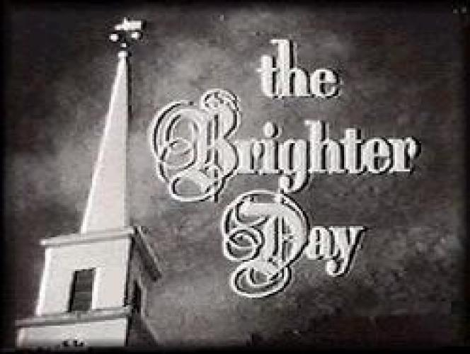 The Brighter Day next episode air date poster