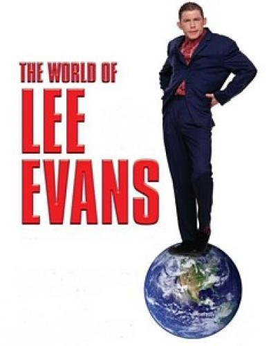 The World Of Lee Evans next episode air date poster