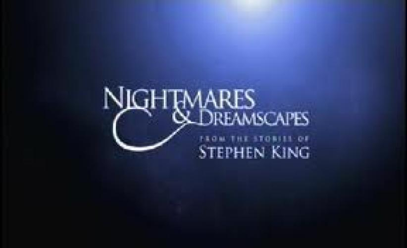 Nightmares & Dreamscapes next episode air date poster