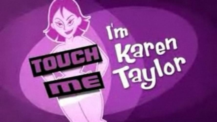 Touch Me, I'm Karen Taylor next episode air date poster