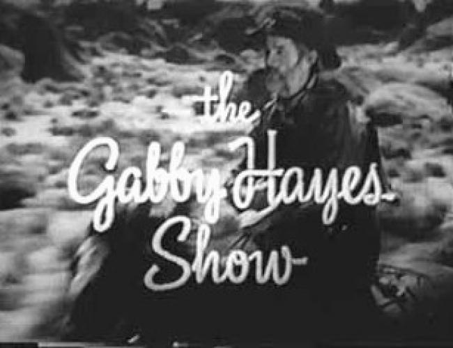 The Gabby Hayes Show next episode air date poster